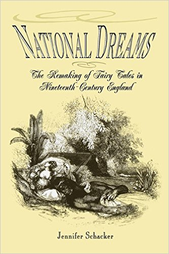 National Dreams: The Remaking of Fairy Tales in Nineteenth-Century England