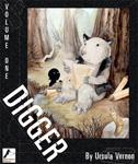 Digger Vols.1-6 by Ursula Vernon